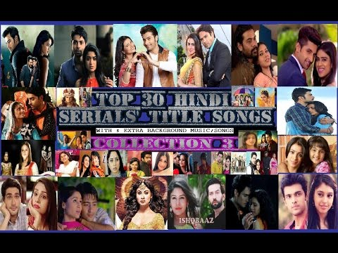 Top 30 Hindi Serials' Best Title Songs - 3