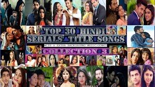 Top 30 Hindi Serials' Best Title Songs - 3
