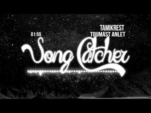 Tamikrest - Toumast Anlet ( Song Catcher )