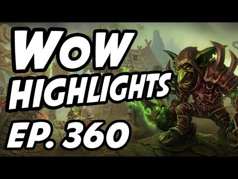 World of Warcraft Daily Highlights   Ep. 360   Preachlfw, Whaazz, FinalBossTV, Nmplol, itmeJP