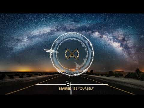 Mairee - Be Yourself (Official Audio)
