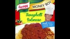 Money Boy - Swaghetti Yolonese