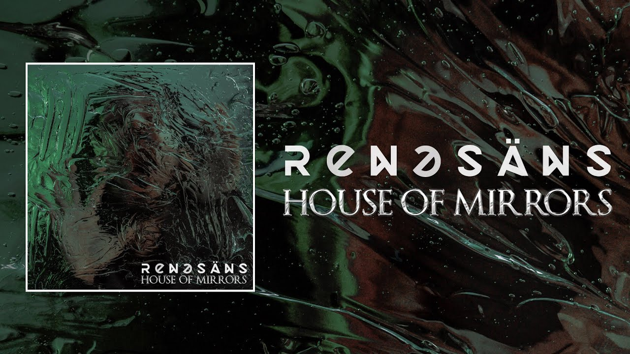 """Renesans releases new single """"House of Mirrors"""""""
