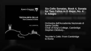 Six Cello Sonatas, Book 4, Sonata for Two Cellos in G Major, No. 4: II. Adagio
