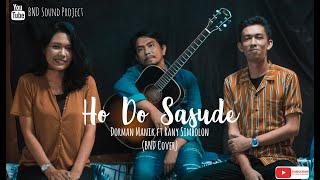 HO DO SASUDE - DORMAN MANIK ft RANY SIMBOLON (BND Sound Project Cover)