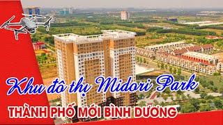 Khu đô thị Midori Park - Thành Phố mới Bình Dương II BÌNH DƯƠNG TiVi