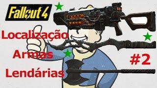 Fallout 4 Localização Armas  Lendárias #2