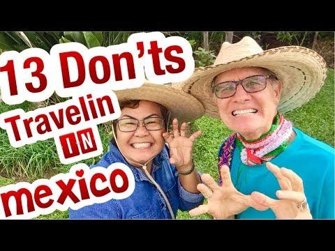 DON'Ts Of Visiting Mexico- 13 HOT TIPS  DON'Ts Of Visiting Ajijic Jalisco  Mexico: Ajijic,
