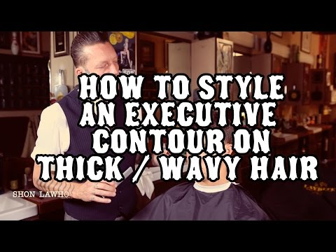 How to style an Executive Contour on Thick / Wavy hair using Layrite Pomade