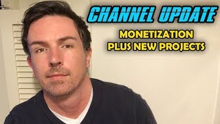 Channel Update - Monetization plus New Animated Series