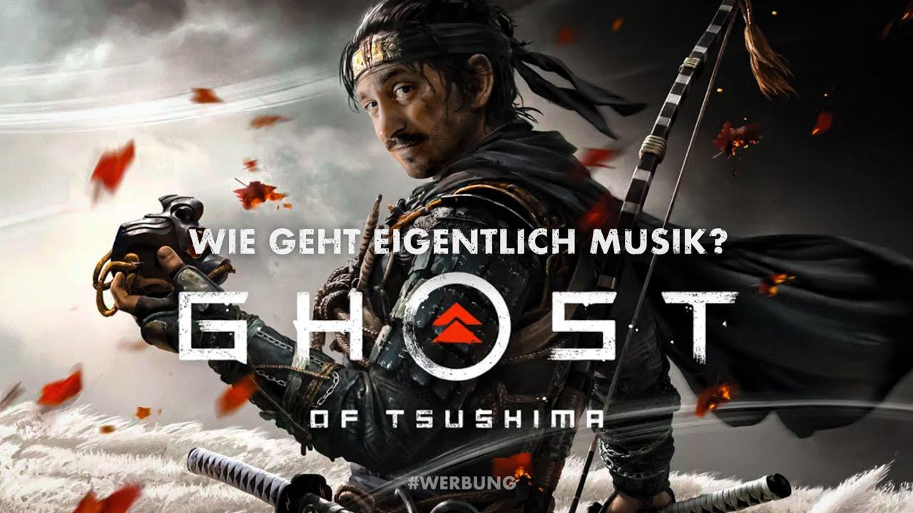 GHOST OF TSUSHIMA | Wie geht eigentlich Musik? | #Werbung