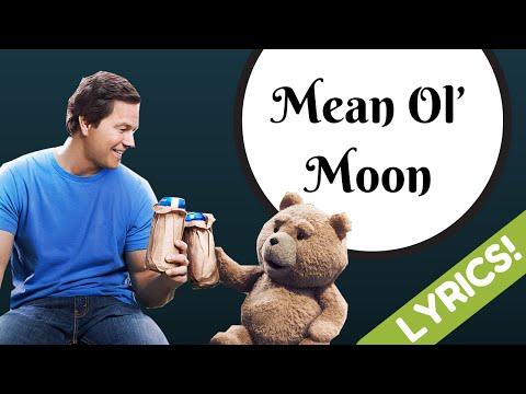 "Mean Ol' Moon from "" TED 2 "" - Amanda Seyfreid (Lyrics)"