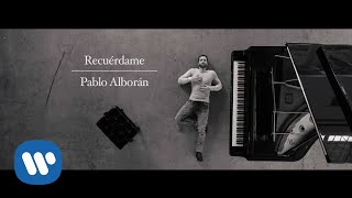 Repeat youtube video Pablo Alborán - Recuérdame (Videoclip oficial)