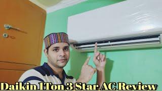 Daikin 1 Ton 3 Star Split AC Review