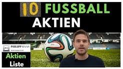 Vom Fussball profitieren und mit Aktien mitfiebern - Meine 10 Aktienideen Fussballvereine!