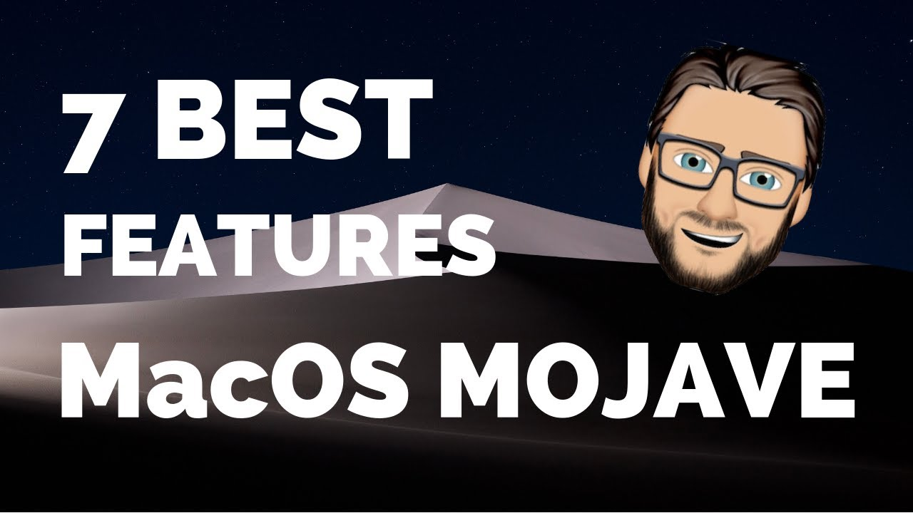 Download 7 Best New Features of MacOS Mojave 10.14