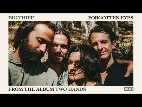Big Thief - Forgotten Eyes (Official Audio)