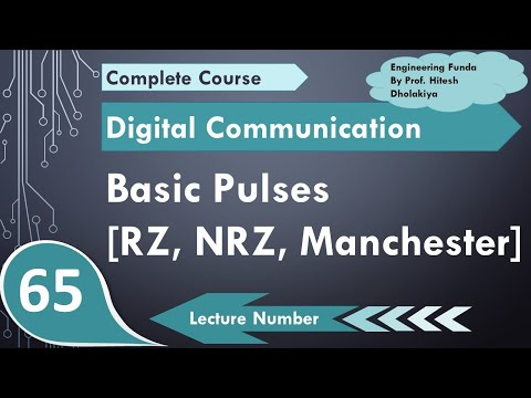 L-61 Basic Pulses (NRZ, RZ & Manchester) in Digital Communication by Engineering Funda