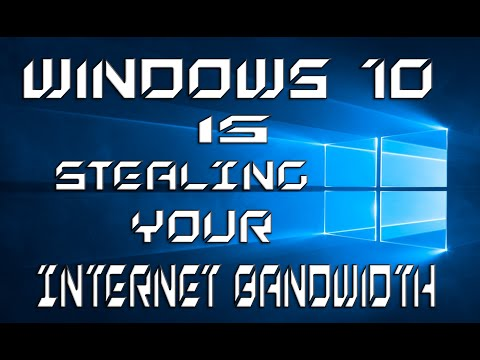 HOW TO DISABLE?  Windows 10 Steals Your Internet Bandwidth without your knowledge!