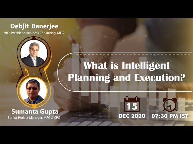 Vidcast - What is Intelligent Planning and Execution!