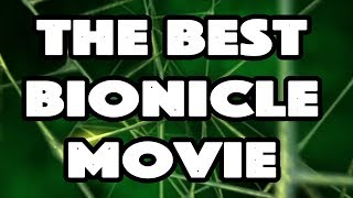 The Best Bionicle Movie