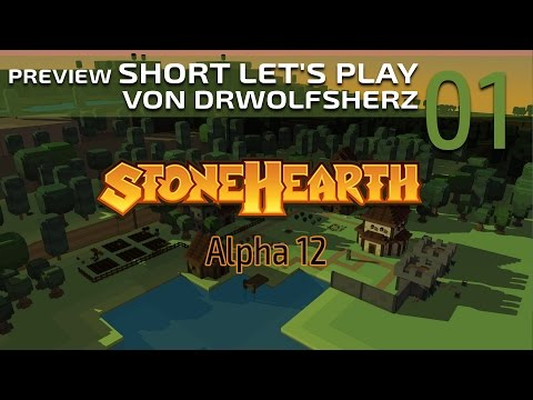 Stonehearth (Alpha 12) - Folge #01 - Preview Short Let's Play [Deutsch]