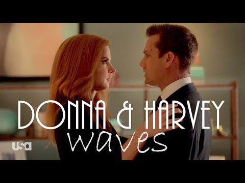 Donna & Harvey Story || Dean Lewis - Waves || Suits