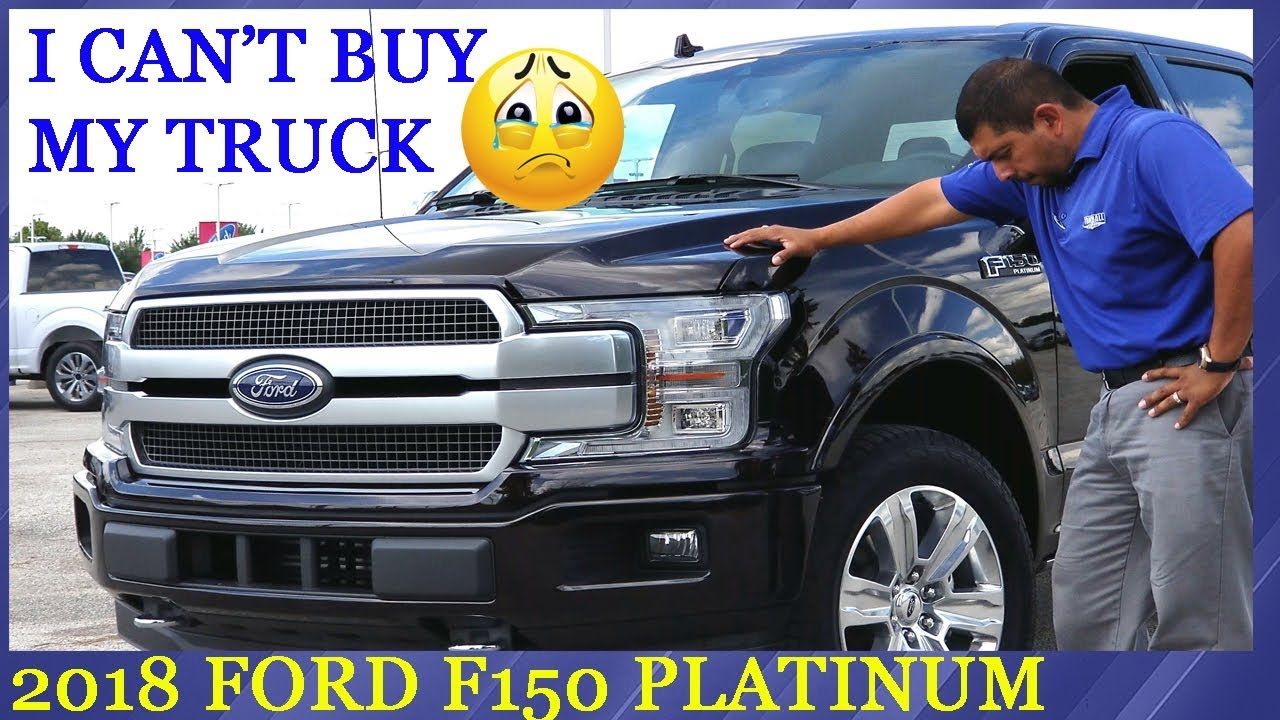 My 2018 F-150 is in BUT I CAN\'T BUY IT - YouTube