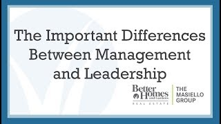 The Important Differences Between Management and Leadership