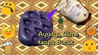 Cara Membuat Slime hanya 2 bahan, tanpa borax/gom/detergent (pakai ayudya) ala Ria Yaya Riya