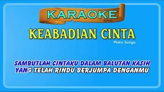 KEABADIAN CINTA ~ karaoke