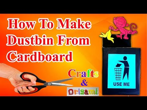 How To Make A Dustbin From Cardboard   How To Make Dustbin For School Project   Origami Dustbin