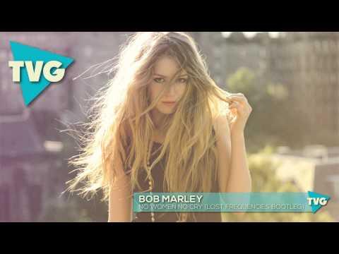 Bob Marley - No Woman No Cry (Lost Frequencies Bootleg)