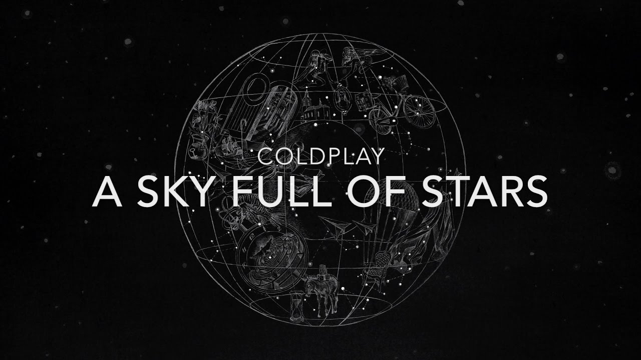 Coldplay A Sky Full of Stars Lyrics YouTube
