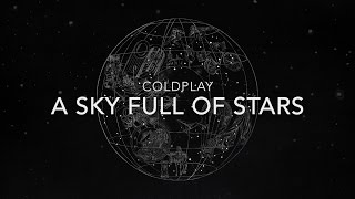 Coldplay A Sky Full Of Stars Lyrics