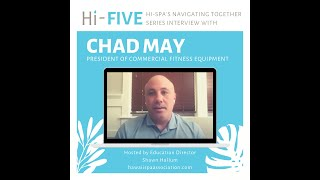 HI-Spa's HI-Five Interview with Chad May