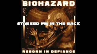 Biohazard - You Were Wrong (w/ lyric)