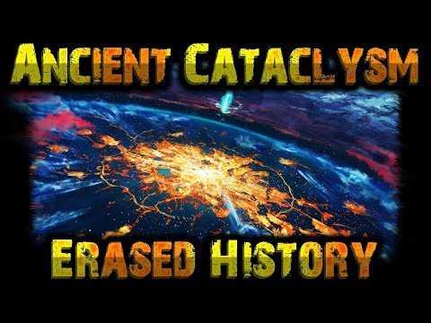 The Ancient Catastrophe That Erased History