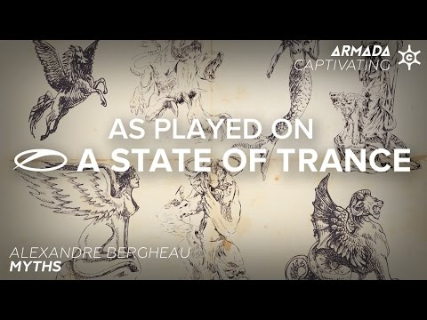 Alexandre Bergheau - Myths [A State Of Trance Episode 729]