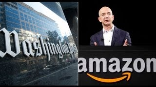 Amazon Founder Jeff Bezo's Acquires The Washington Post: What Does It Mean?
