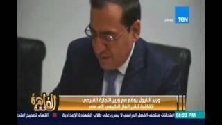 وزير البترول يوقع مع وزير التجارة القبرصي إتفاقية لنقل الغاز الطبيعي الي مصر