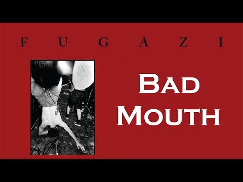 Fugazi - Bad Mouth [Lyrics]