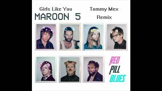 Maroon 5 Ft. Cardi B - Girls Like You (Tommy Mex Remix) FREE DOWNLOAD