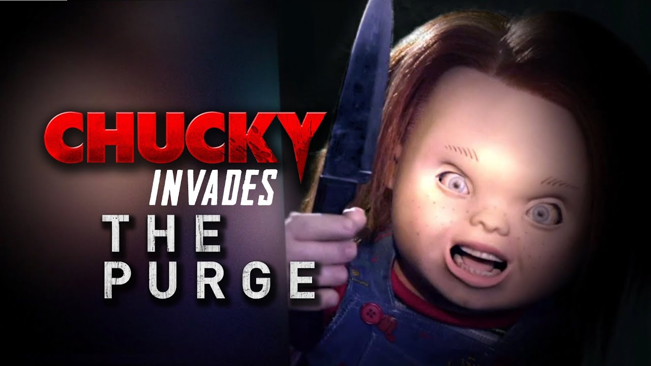 Chucky Invades The Purge Horror Movie Mashup 2013 Film Hd Youtube