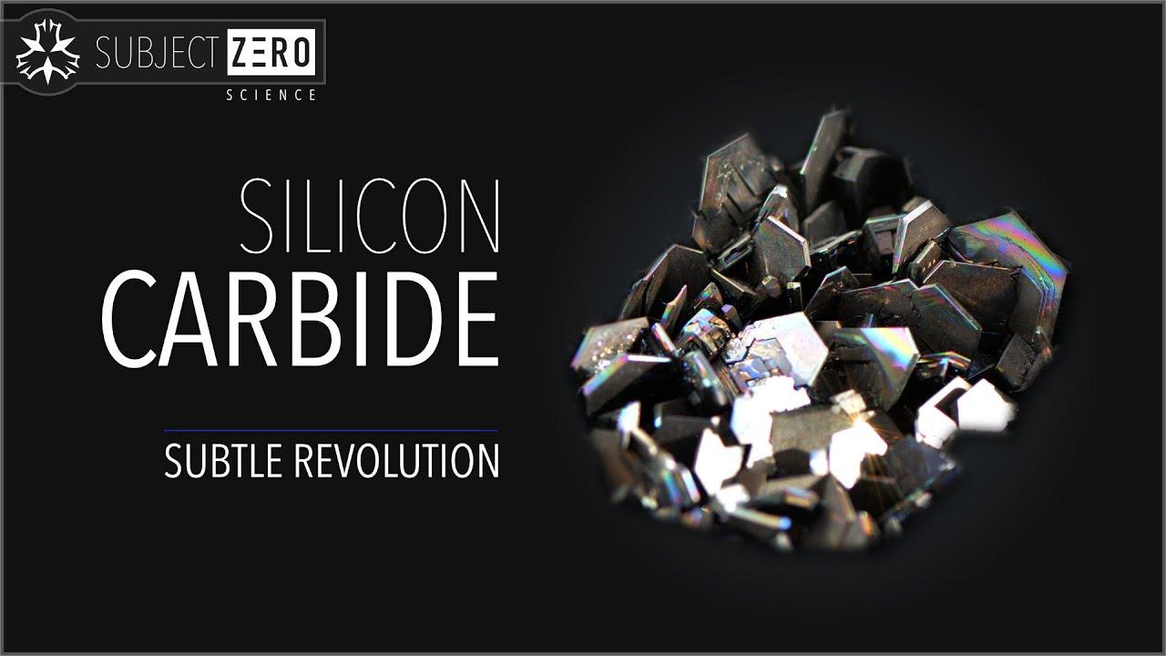 Silicon Carbide - The subtle REVOLUTION