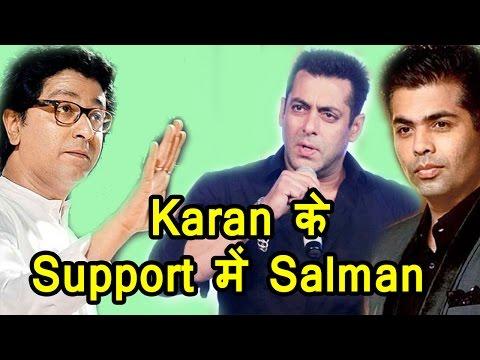 Salman Khan SAVES Karan Johar from the wrath of Raj Thackeray's MNS