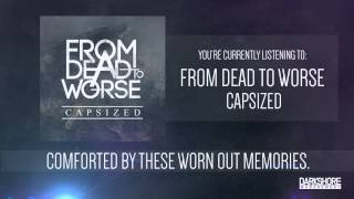 From Dead to Worse - Capsized