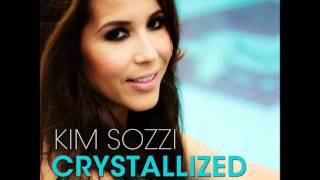 Kim Sozzi - Crystallized 2011