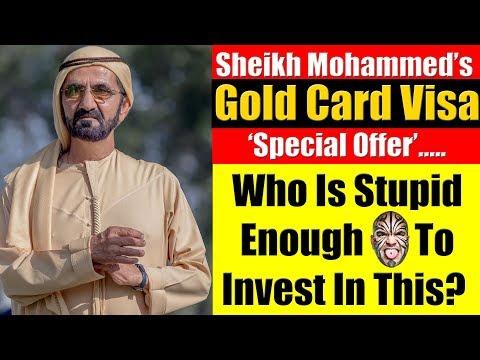 Sheikh Mohammed Gold Card Visa - BRILLIANT or BULLSHIT Strategy?