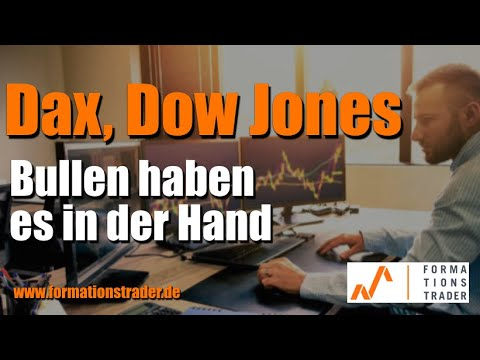 Analyse Dax, Dow Jones: Bullen haben es in der Hand